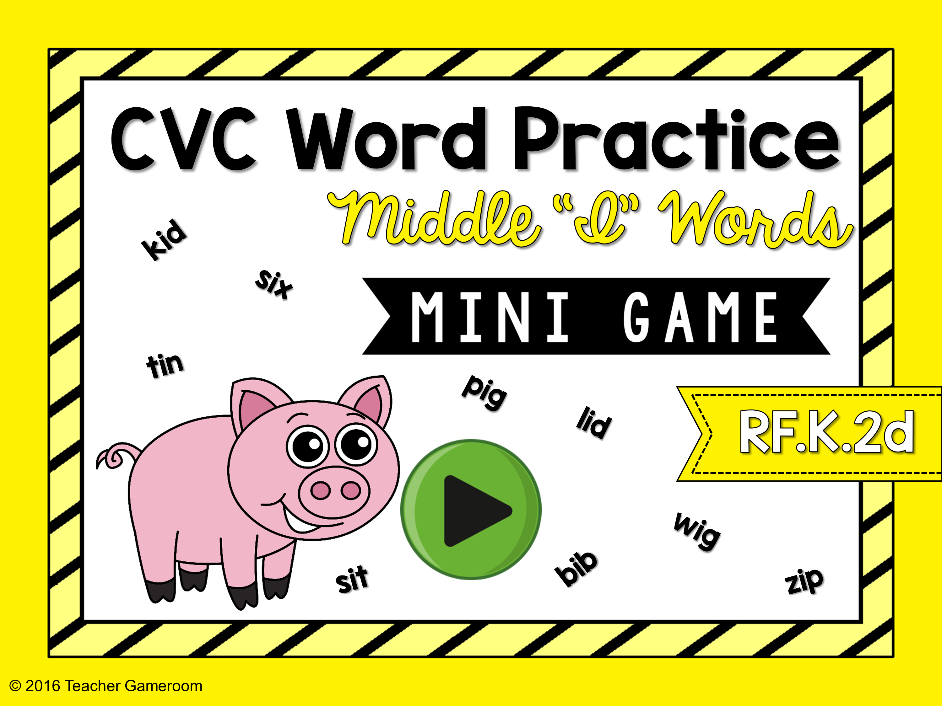 "CVC Middle ""I"" Practice Game"