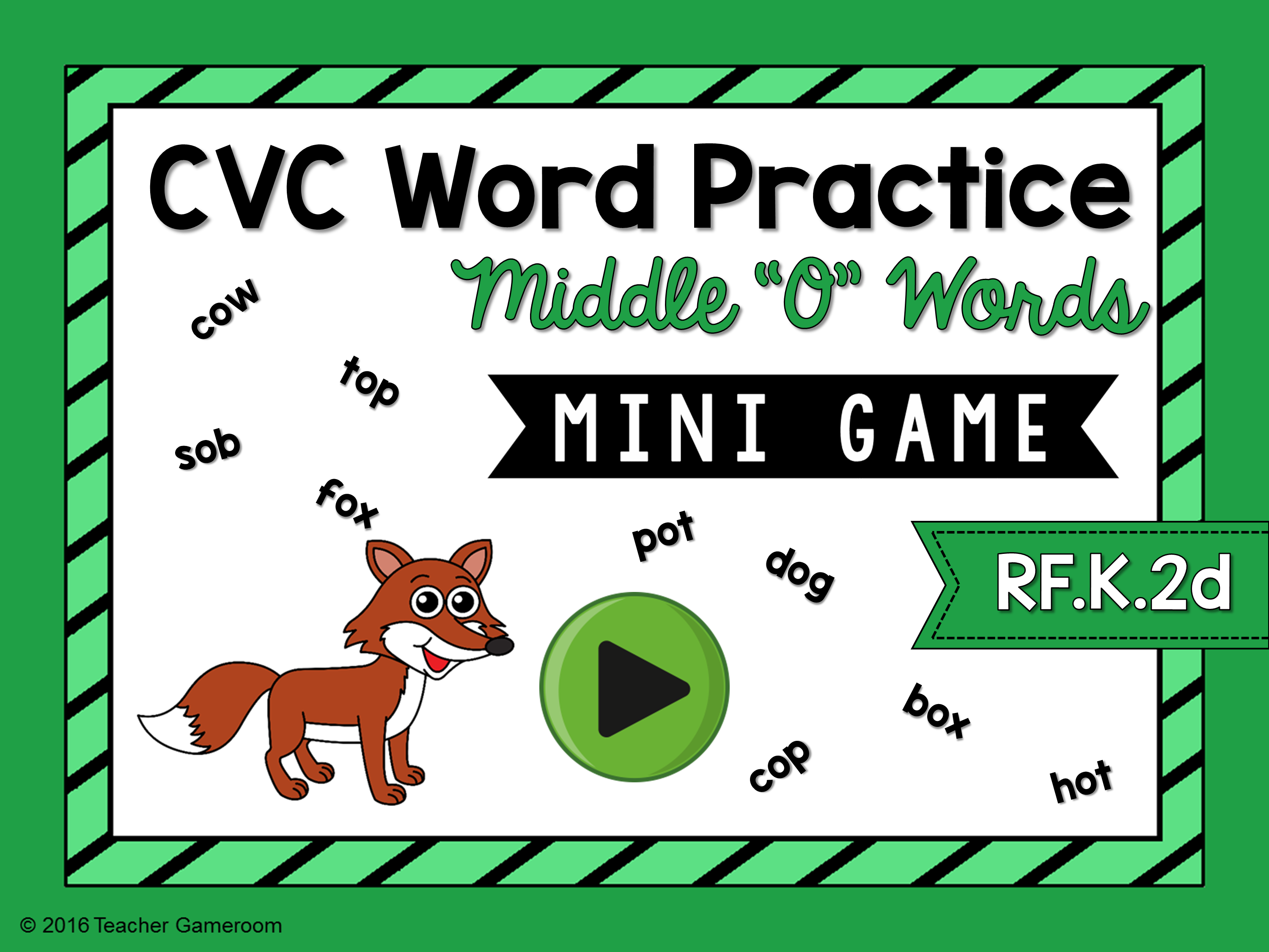 "CVC Middle ""O"" Practice Game"