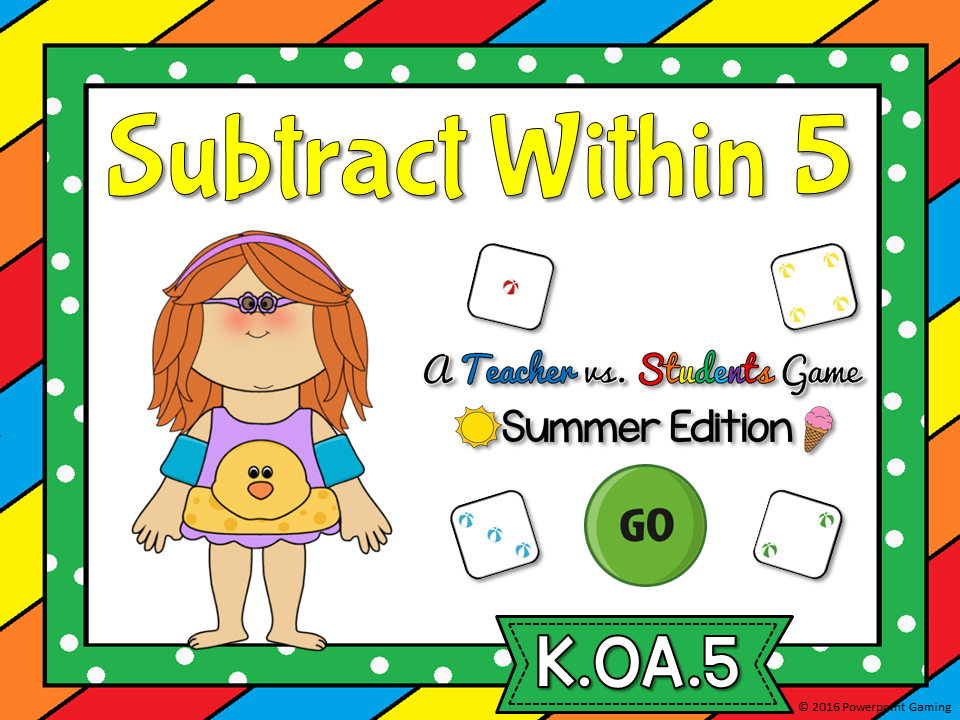 Subtract within 5 Summer Teacher vs Student Game