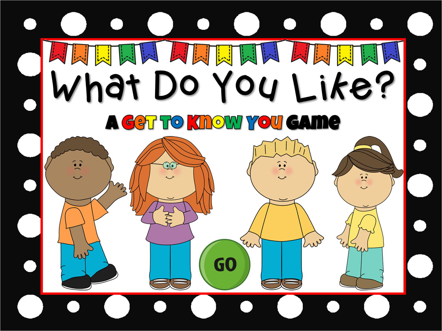 What Do You Like Game