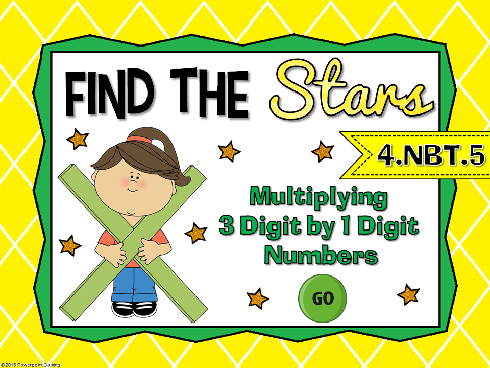 3 Digit by 1 Digit Multiplication Find the Star Game