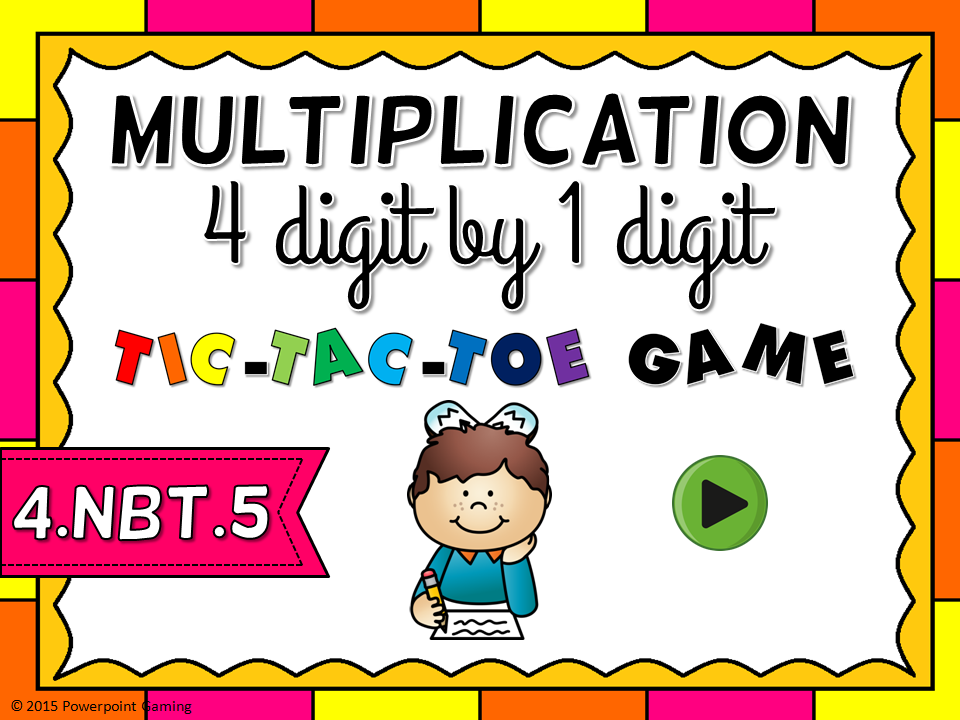 4 Digit by 1 Digit Multiplication Tic-Tac-Toe Game