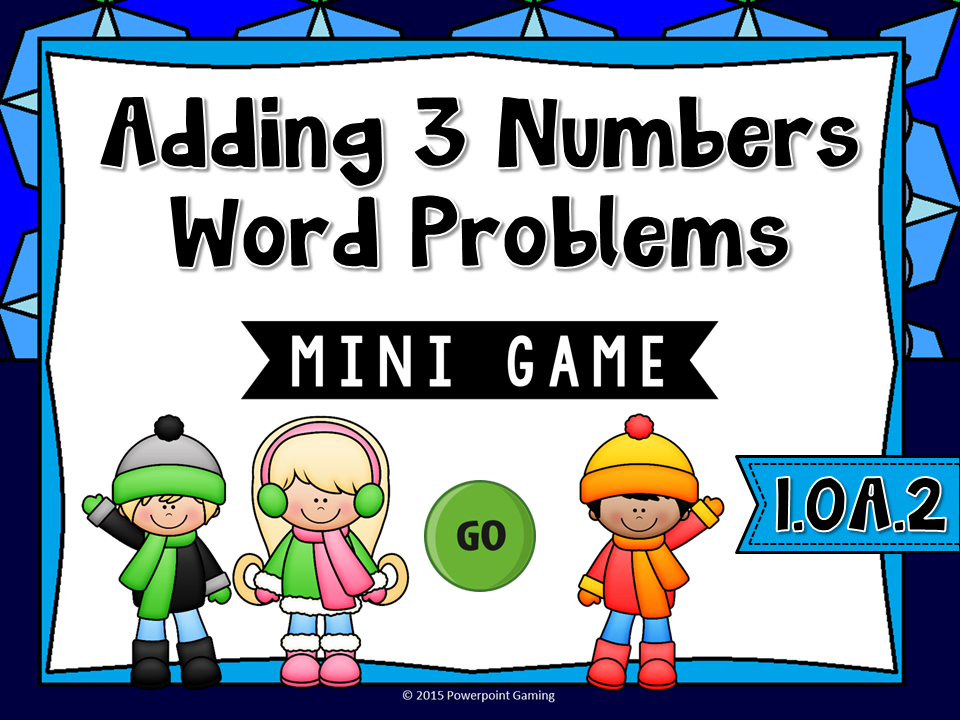 Adding 3 Numbers Word Problems Mini Game