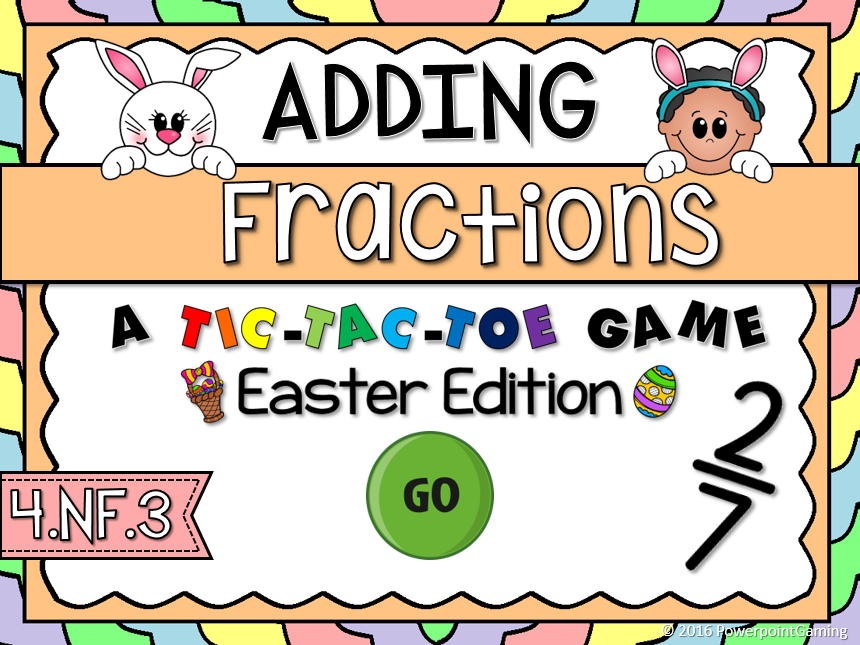Adding Fractions Easter Tic-Tac-Toe Game