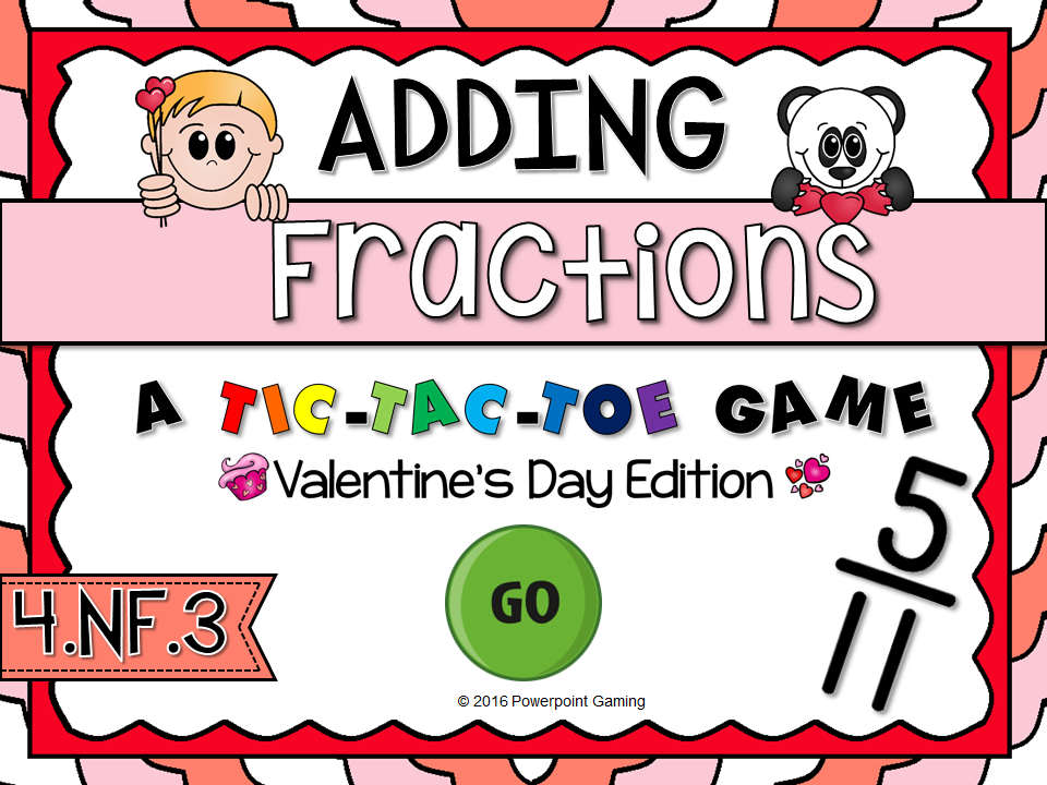 Adding Fractions - Valentine's Day Tic-Tac-Toe Game