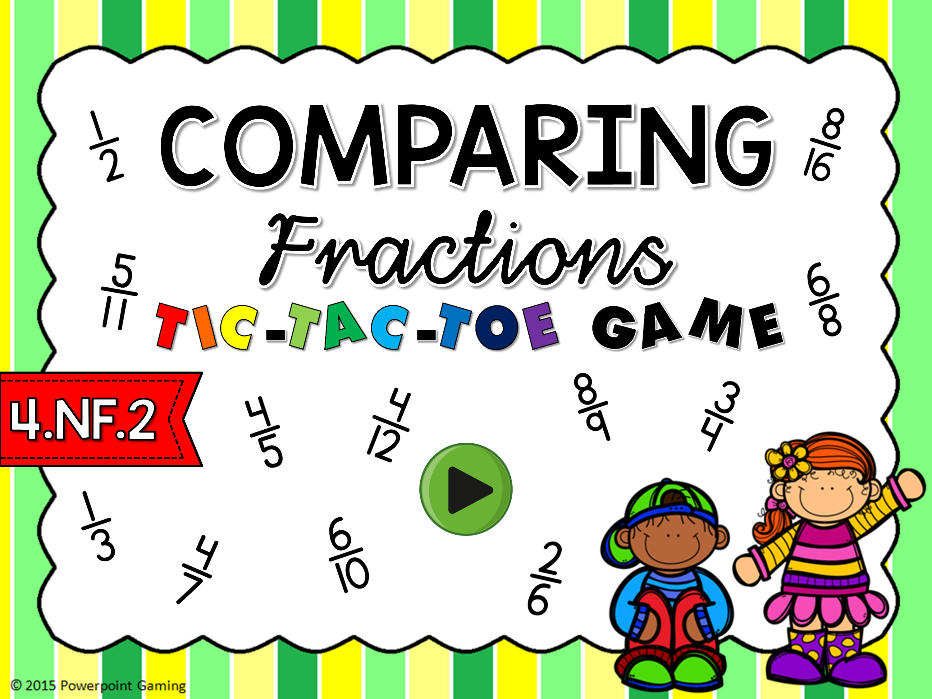 Comparing Fractions Tic-Tac-Toe Game