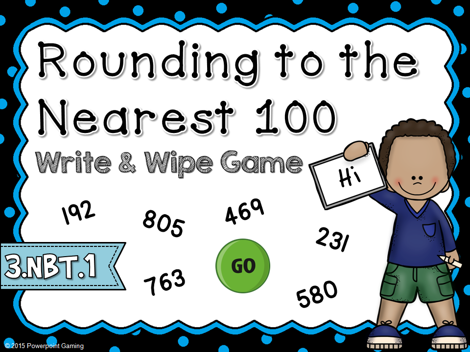 Rounding to the Nearest 100 Write and Wipe Game