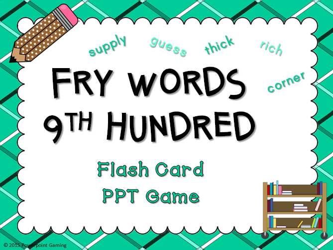 Fry Words 9th Hundred Words Flash Card Game