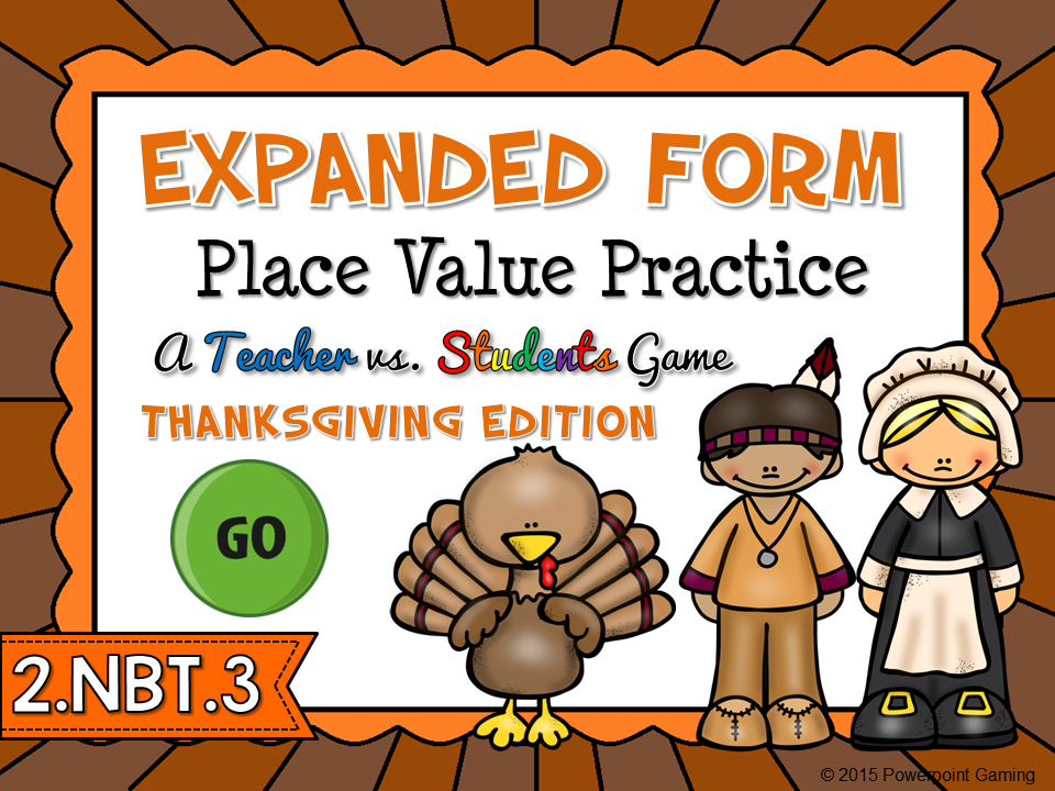 Expanded Form Practice Teacher vs Student Thanksgiving Game