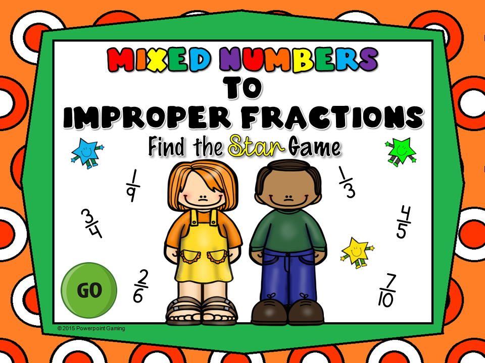 Mixed Numbers to Improper Fraction Find the Star Game