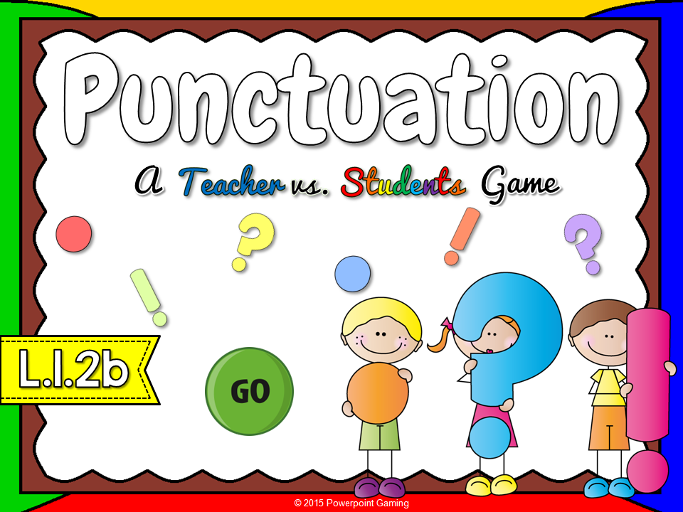 Puncuation - Teacher vs Student Game