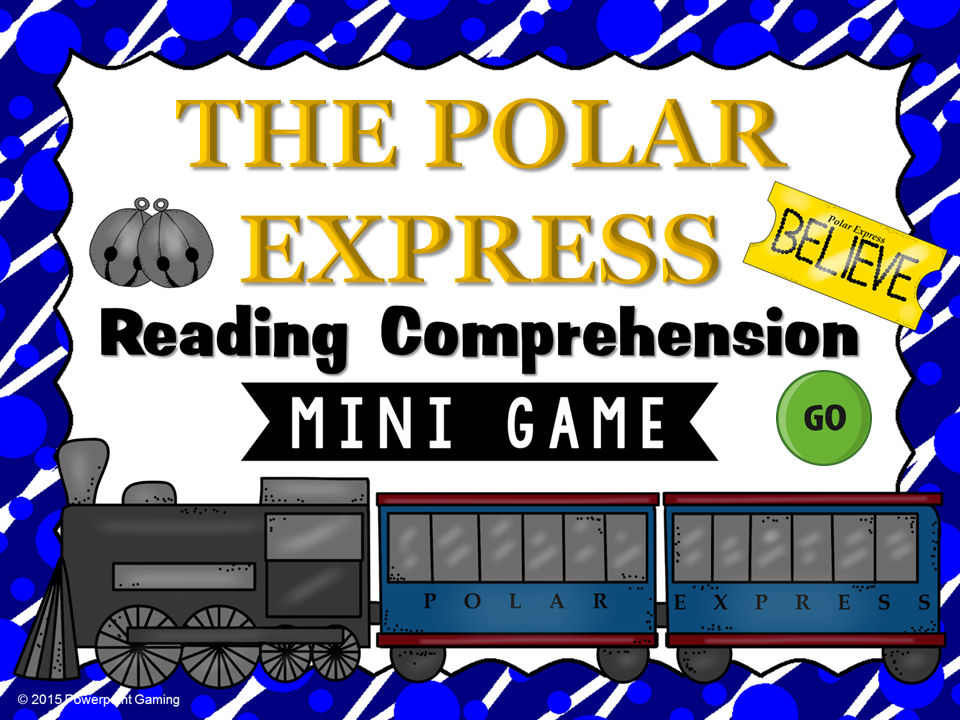 Reading Comprehension - The Polar Express Mini Game