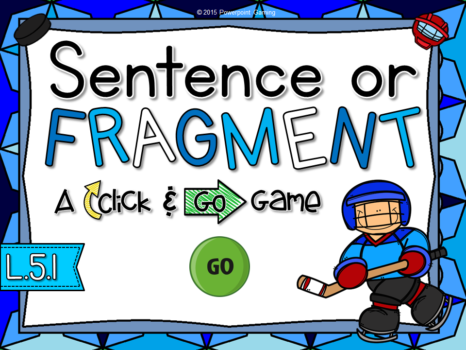 Sentence or Fragment Click and Go Game
