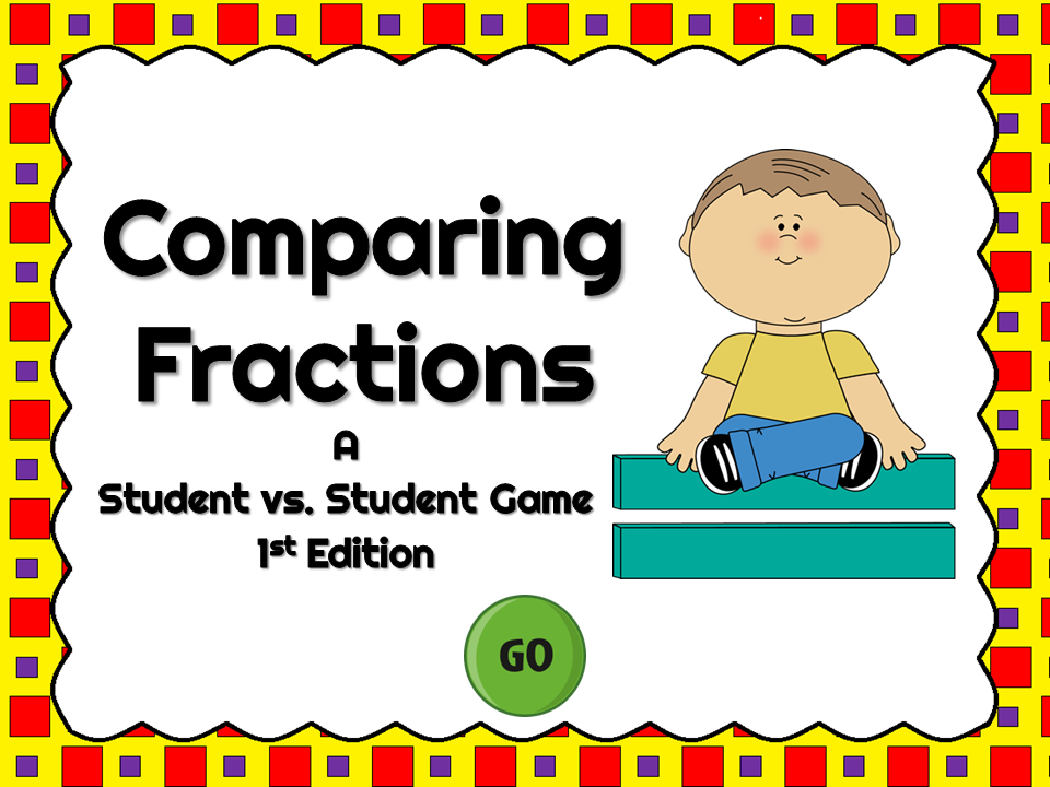 Comparing Fractions Student vs Student Game