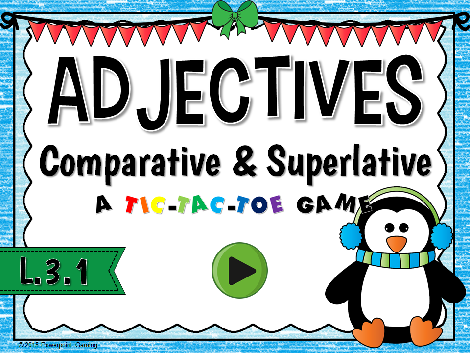 Adjectives - Comparative and Superlatives Game