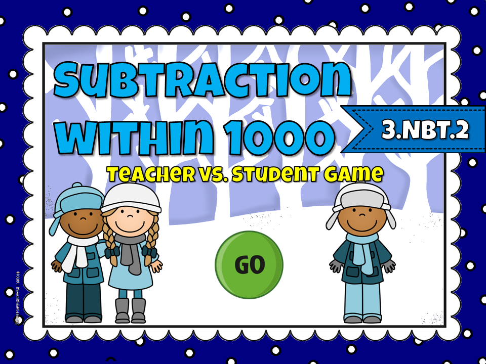 Subtraction within 1000 Teacher vs Student Game