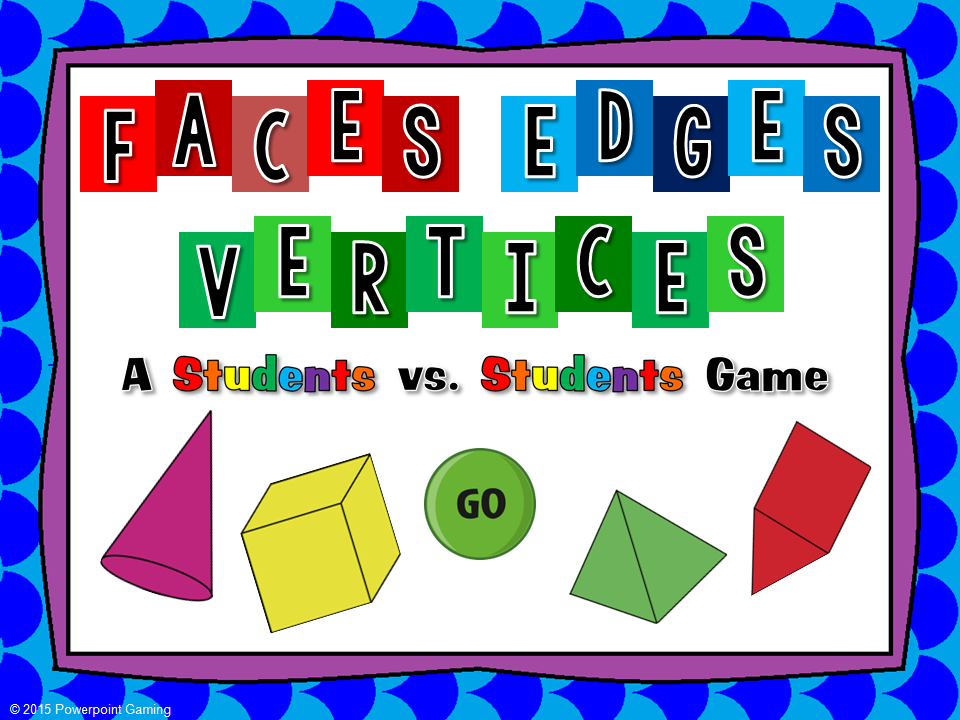 Faces, Edges, and Vertices Student vs Student Game