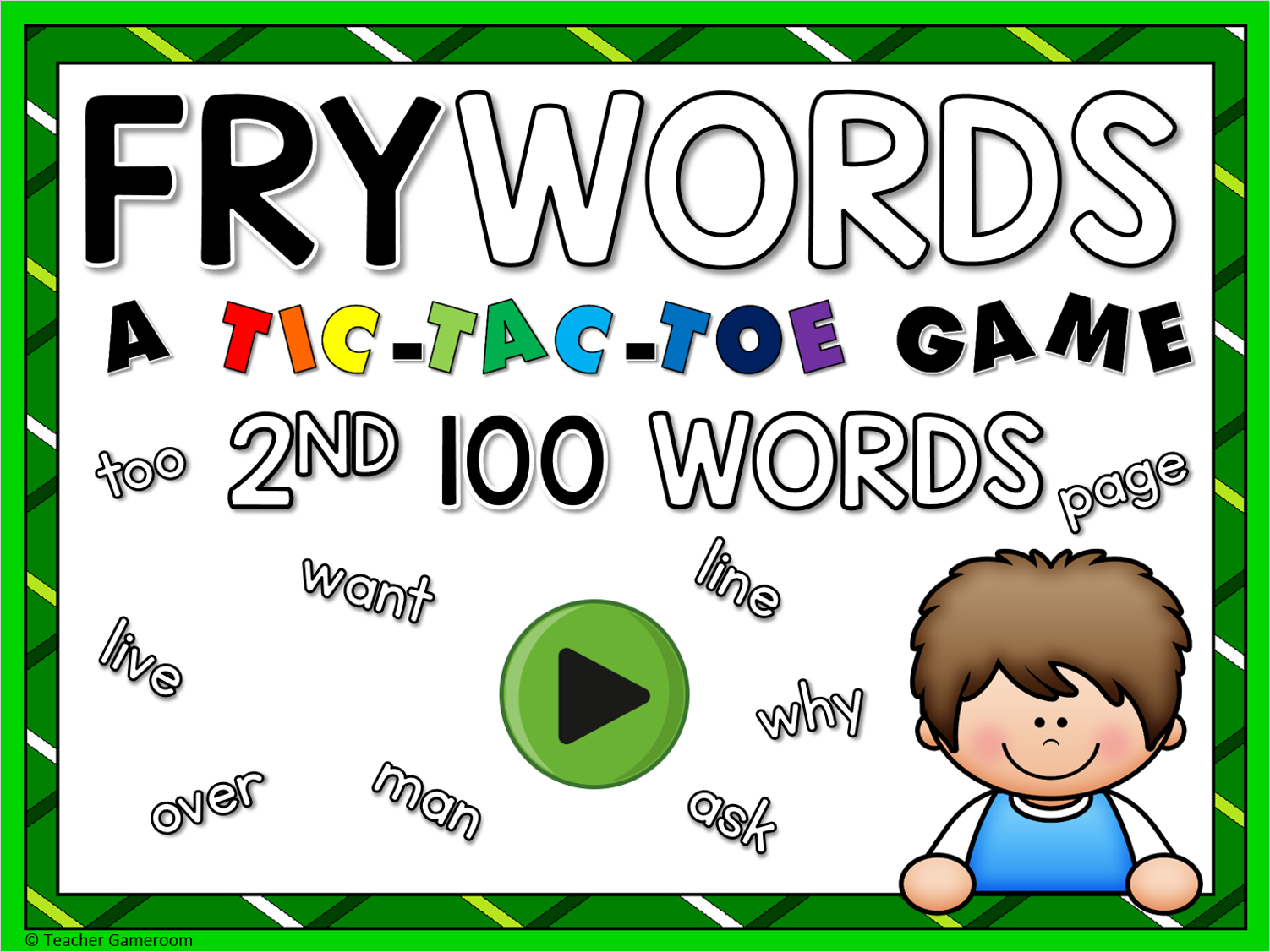 Tic-Tac-Toe Fry Words 2nd 100 Game