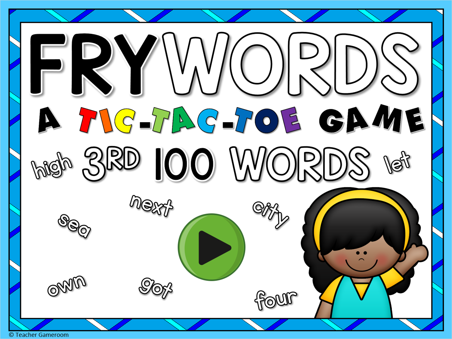 Tic-Tac-Toe Fry Words 3rd 100 Game