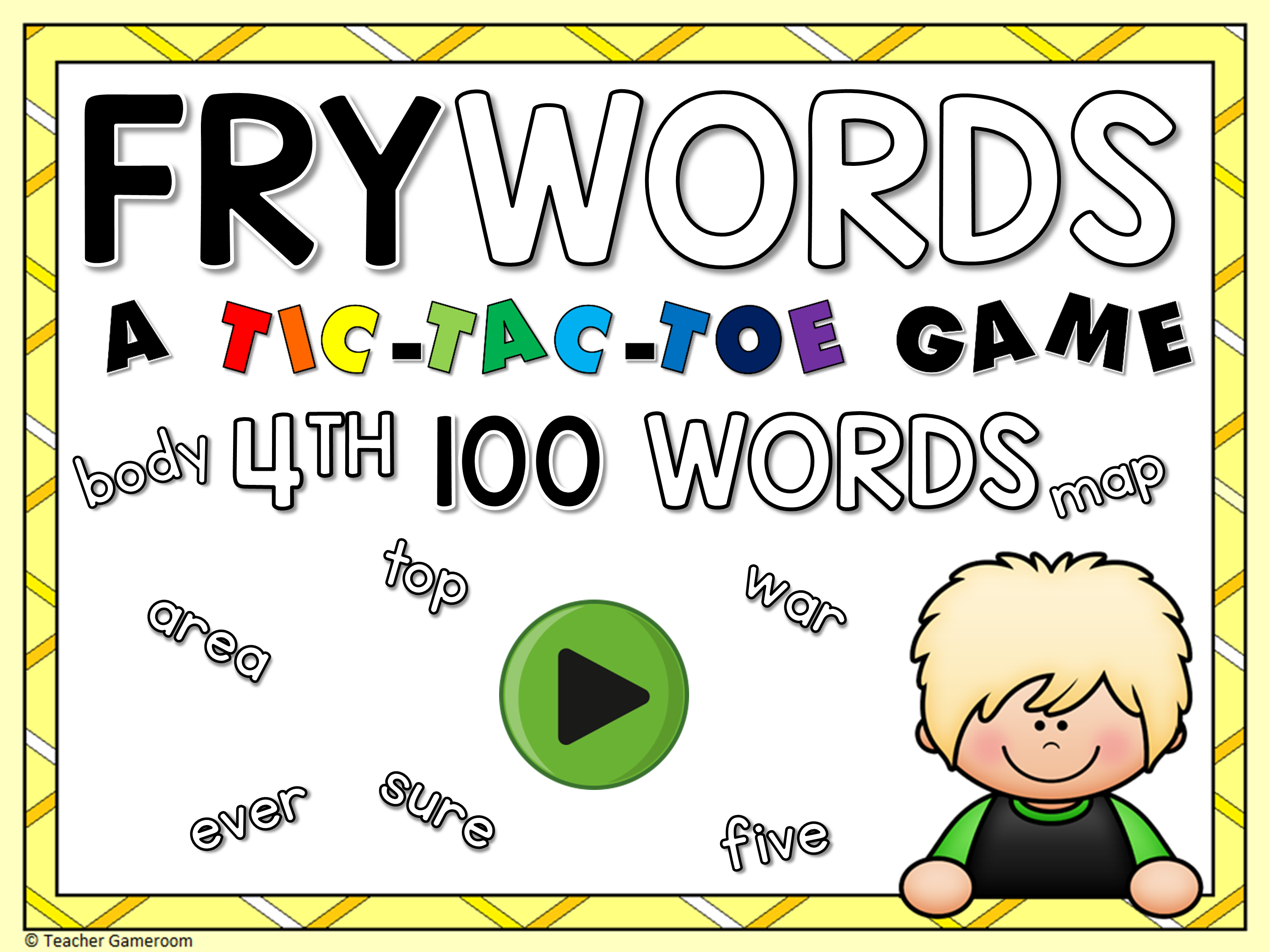 Tic-Tac-Toe Fry Words 4th 100 Game