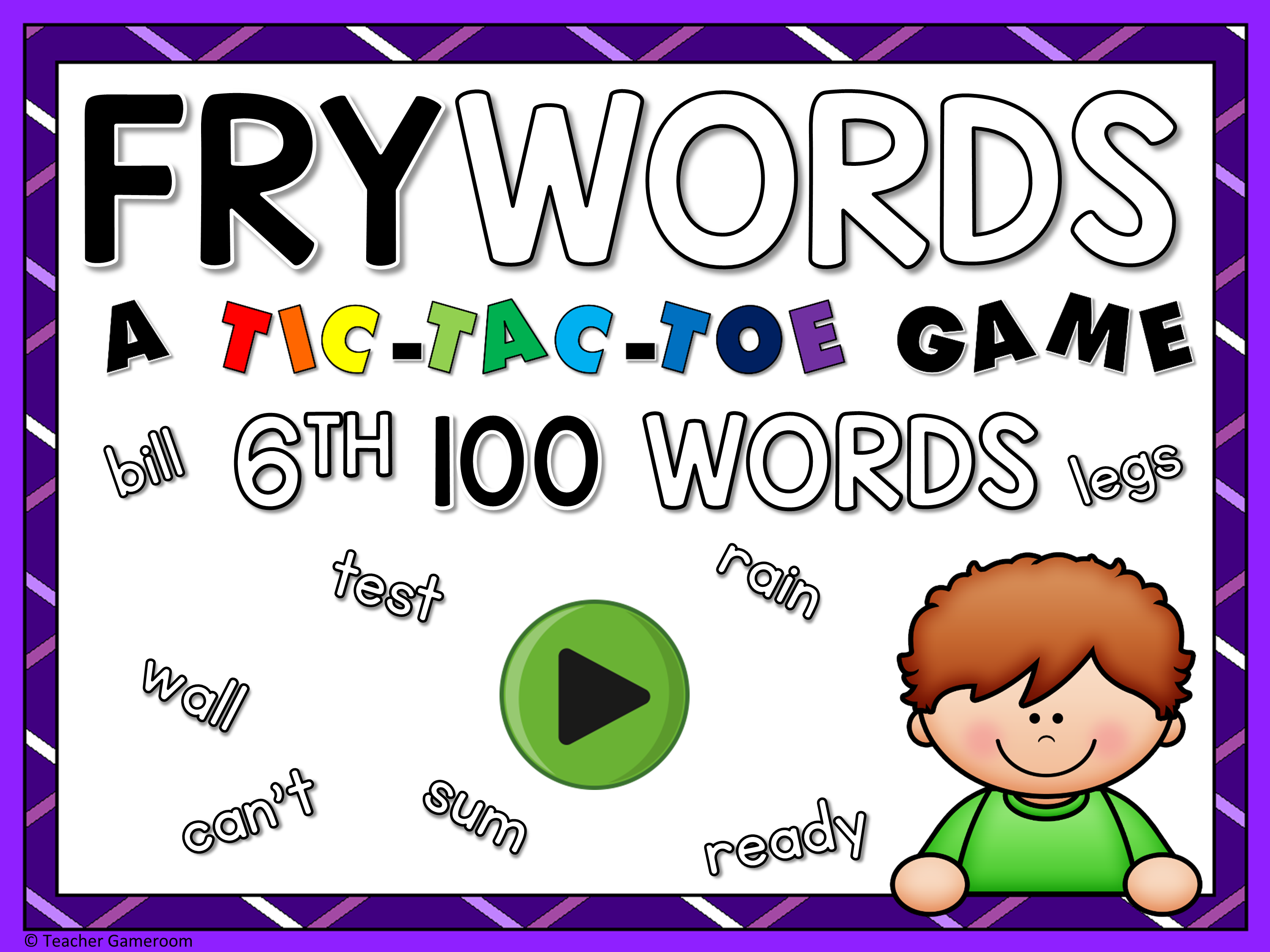 Tic-Tac-Toe Fry Words 6th 100 Game