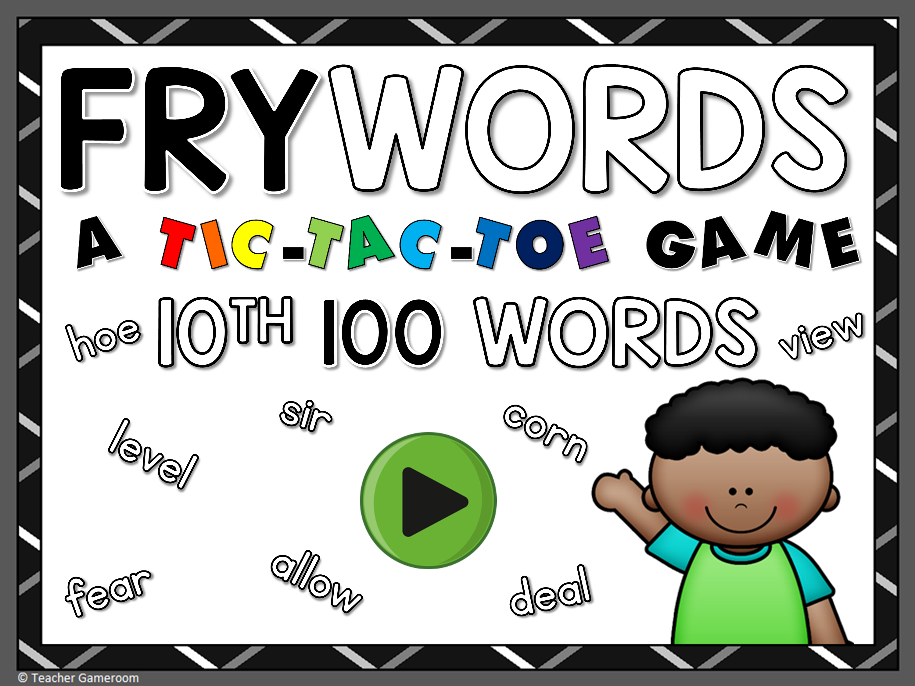 Tic-Tac-Toe Fry Words 10th 100 Game
