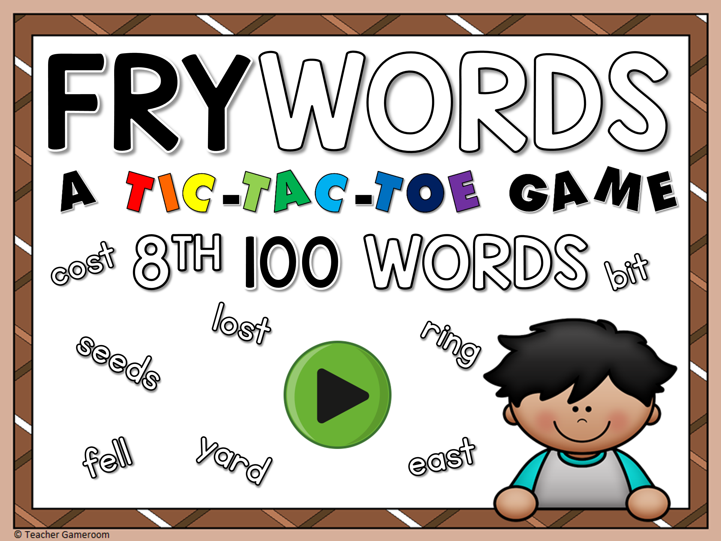 Tic-Tac-Toe Fry Words 8th 100 Game