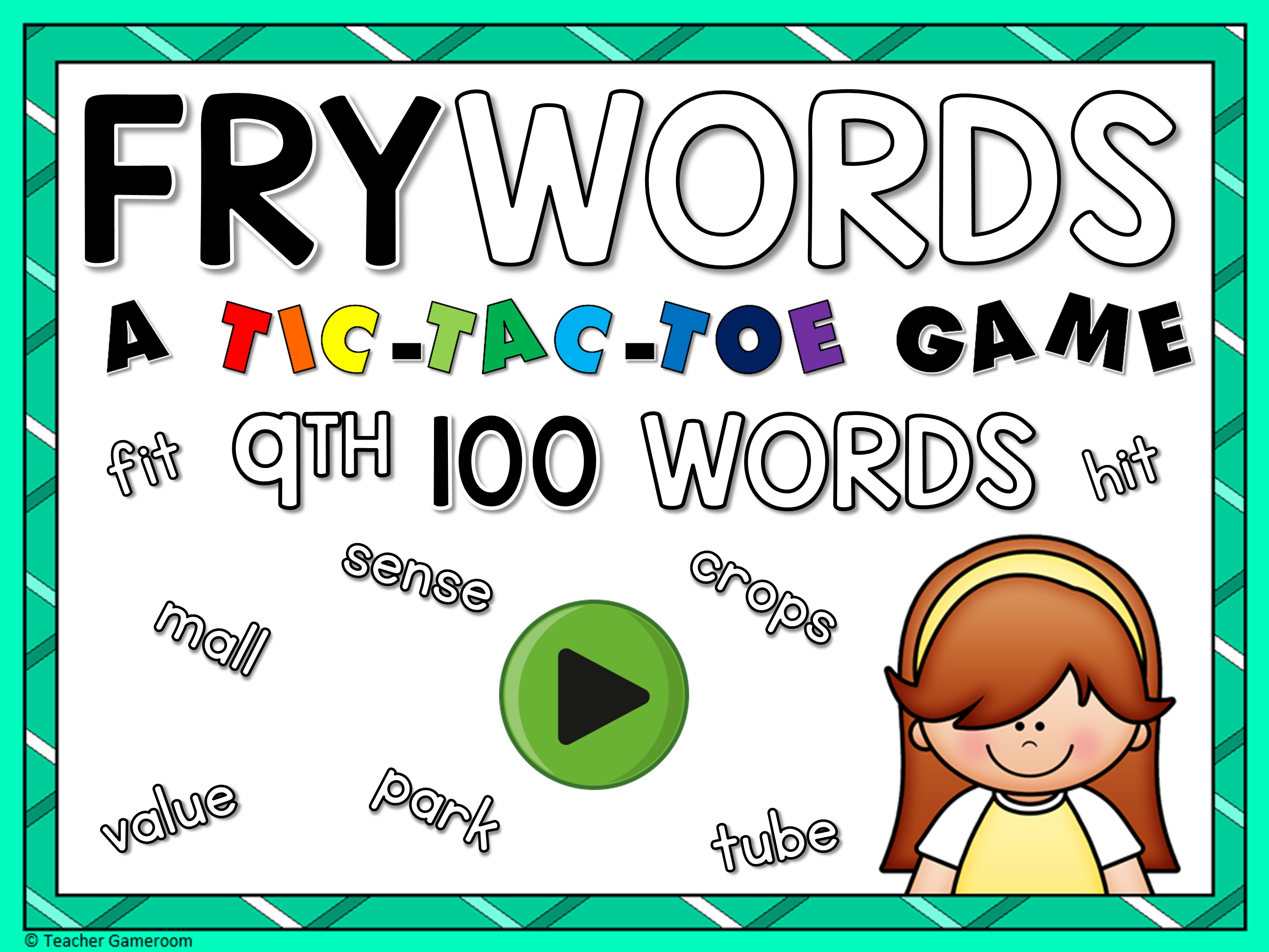 Tic-Tac-Toe Fry Words 9th 100 Game