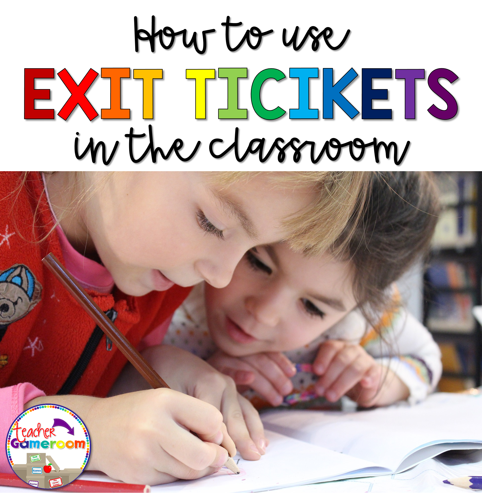 How to Use Exit Tickets in the Classroom Header